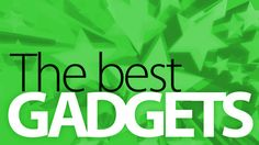 """Gizmodo's """"The Best Gadgets"""" List"""