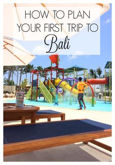 How to plan your first trip to Bali - Where to stay, where to eat and what to do in this paradise for families #familytravel #baliwithkids