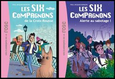 LES SIX COMPAGNONS (Tome 1 à 3), de Paul-Jacques Bonzon - Ed. Hachette Jeunesse - 2014