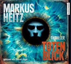 Medienhaus: Markus Heitz - Totenblick (Kriminalroman)