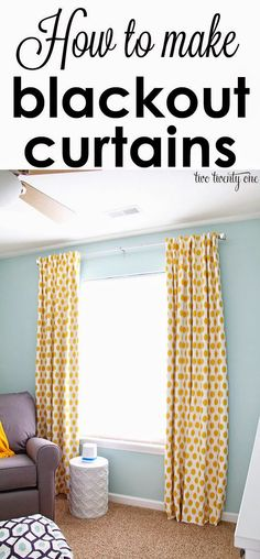 Best DIY Projects: How to make blackout curtains! Diy Blackout Curtains, No Sew Curtains, Drop Cloth Curtains, Kids Curtains, Rustic Curtains, How To Make Curtains, Rod Pocket Curtains, Kitchen Curtains, Gray Curtains