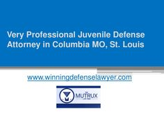 The best juvenile defense attorney believes that a child is immature and he would definitely be able to change himself if he receives love and care.Find out th… Under The Influence, St Louis, Missouri, Illinois, Columbia, Good Things, Lawyers, Life, Cases