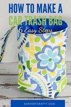 How to sew an easy car trash bag. Learn to sew an easy fabric trash bag. Make a fabric car trash bag. Small Sewing Projects, Sewing Projects For Beginners, Sewing Tutorials, Sewing Ideas, Sewing Crafts, Dress Tutorials, Sewing Tips, Sewing Patterns Free, Free Sewing