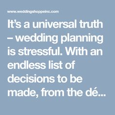 It's a universal truth – wedding planning is stressful. With an endless list of decisions to be made, from the décor to the dress to the catering and everything in between, the stress can pile on at lightning-fast speeds. One minute, you're trying to choose between roses and ranunculus, and before you know it, you've …