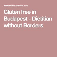 Last week I spent a relaxing long weekend in Budapest with my friend who needs a gluten free diet. Here's a taste of whats gluten free in Budapest. Without Borders, Free In, Gluten Free Diet, Sports Nutrition, Free Travel, Dietitian, Long Weekend, Budapest, Christmas