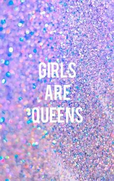 Girls are queens quotes quote purple girl quotes glitters queens quote for girls girls status