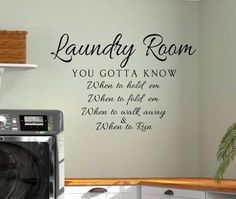 KNow when to fold em laundry room sign - Google Search