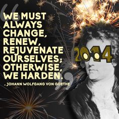 Johann Wolfgang Von Goethe | 14 Quotes To Inspire Your New Year's Resolutions For 2014
