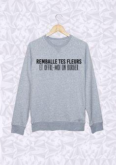 REMBALLE TES FLEURS ET OFFRE MOI UN BURGER - #JaimeLaGrenadine #citation…