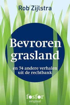 http://www.uitgeverij-fosfor.nl/boek/bevroren-grasland