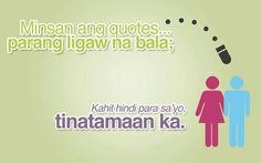 #boompanes! Sad Love Quotes, Truth Quotes, Hugot Lines Tagalog Funny, Tagalog Qoutes, Bitterness Quotes, Hugot Quotes, Postive Quotes, Funny Qoutes, Pick Up Lines