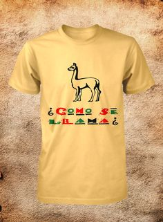 Como Se Llama funny graphic tshirt by FunhouseTshirts on Etsy, $14.99