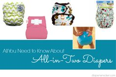 All in Two Diaper Guide for 2013 - Diaper Wrecker / http://diaperwrecker.com/2013/08/17/all-in-two-diaper-guide-for-2013/