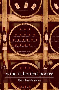 "Canvas Quote Art - ""Wine is bottled poetry."" - Robert Louis Stevenson"