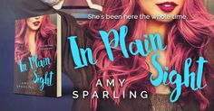 In Plain Sight is a new young adult romance novel by Amy Sparling. Preorder In Plain Sight today from Amazon! It will be released July 31, 2016. http://amzn.com/B01HIRVSM6/?tag=beetifulcom-20 #beetiful #preorder #amazon #book #bookcover #booknerd #bookworm