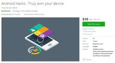 Coupon Udemy - Android Hacks : Truly own your device ($10 Only) (50% Off)