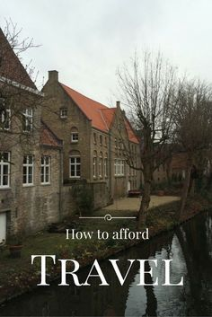 How to afford travel