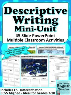 Improve the quality of your students' writing and teach them how to write more descriptively with this Descriptive Writing Mini-Unit. This lesson includes a 45 slide PowerPoint presentation and multiple group and individual classroom activities geared toward enhancing student writing.