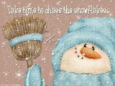 Take time to chase the snowflakes. Christmas Yard Art, Christmas Clipart, Primitive Christmas, Diy Christmas Ornaments, Christmas Signs, Christmas Pictures, Christmas Snowman, Christmas Time, Christmas Pizza