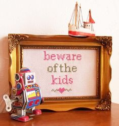 The Bellwether - Beware Of The Kids Cross Stitch Sampler