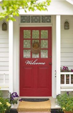 Like this paint color for our front door! and love the Welcome letters!