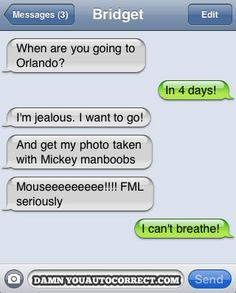 Disney Worldboobs Autocorrect Fail Hilarious Auto Correct blunders and funny t Funny Texts Jokes, Text Jokes, Funny Text Fails, Epic Texts, Funny Text Messages, Funny Quotes, Dog Jokes, Drunk Texts, Phone Messages