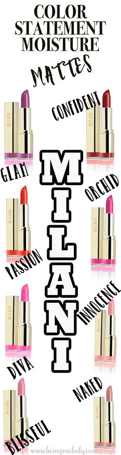 *NEW* From @milanicosmetics! Color Statement Moisture Matte Lipsticks. Infused with grape seed extract imported from Italy, this smear-proof lip soother delivers mega color that won't budge! This lightweight, creamy formula contains Vitamins A & C to keep lips kissably soft and hydrated. In eight luxe, color-true shades inspired by the runways of Milan, from the oh-so-sweet, pale pink Matte Innocence to the va va voom, fiery-red Matte Passion.  www.beingmelody.com