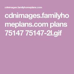 cdnimages.familyhomeplans.com plans 75147 75147-2l.gif