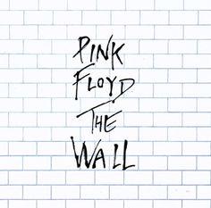 The Wall = El muro / Pink Floyd