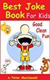 Free Kindle Book -   Best Joke Book for Kids : Best Funny Jokes and Knock Knock Jokes( 200+ Jokes): Good Clean Fun