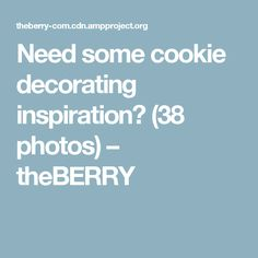 Need some cookie decorating inspiration? (38 photos) – theBERRY