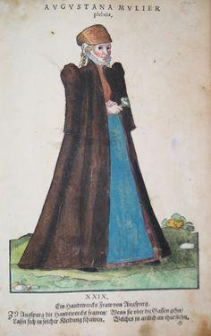 Hans Weigel - AUGSBURG: Augustana Mulier plebeia. Ein Handtwercks Fraw von Augspurg 1577 http://www.pahor.de/data/product-list/53476.jpg
