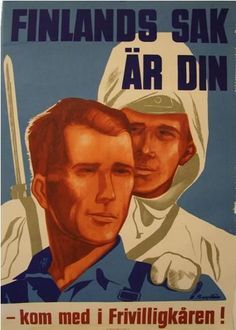 """Finland's Cause Is Your Cause – join the volunteer squad!"". Poster in Sweden for the support our neighbor Finland against the Soviet attack. Pin by Paolo Marzioli"