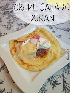 Crepe Salado Dukan {from cruise phase} - Dieta - Blood Type Diet, Dukan Diet, Canapes, I Foods, Food And Drink, Menu, Healthy Recipes, Breakfast, Blog