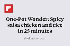 One-Pot Wonder: Spicy salsa chicken and rice in 25 minutes http://flip.it/zb2q8