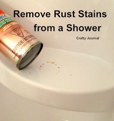 Easy Way to Remove Rust Stains from the Shower by Crafty Journal.