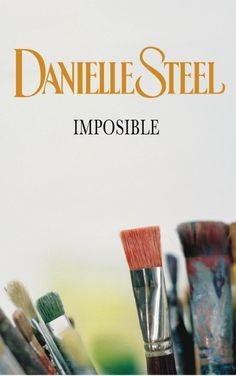 Buy Imposible by Danielle Steel and Read this Book on Kobo's Free Apps. Discover Kobo's Vast Collection of Ebooks and Audiobooks Today - Over 4 Million Titles! Danielle Steel, Dan Brown, Books To Read, My Books, Sylvia Day, Vampire Diaries Stefan, Christine Feehan, Vampire Books, Electronic Books