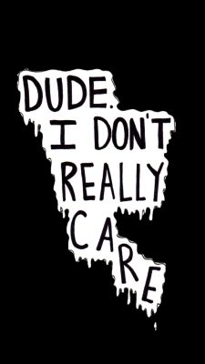 I don& Care wallpaper from Teenager Wallpaper app ; Wolf Wallpaper Phone, Wallpaper Iphone Tumblr Grunge, Teen Wallpaper, Wallpapers Tumblr, Hipster Wallpaper, Tumblr Backgrounds, Mood Wallpaper, Phone Backgrounds, Wallpaper Quotes