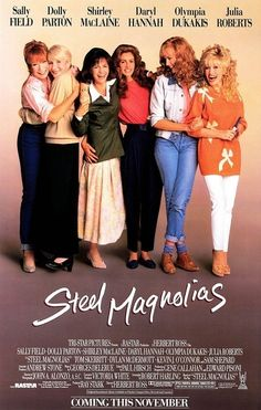 'Steel Magnolias', 1989 - The film opens as M'Lynn, (Sally Field) is preparing for her beautiful daughter Shelby's (Julia Roberts) wedding. The setting is small town Louisiana & Truvy's Beauty Parlor is where this ensemble of Southern women meet for their juicy gossip, trading recipes & the latest romantic escapades. This is the ultimate 'chick flick'. But directed with a sensitive touch. It has a dynamite ensemble cast; headed by the remarkable Sally Field. A heart wrenching classic!