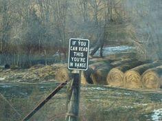 Trespassing Sign - yep.