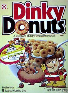 "There was also a Dunkin Donuts cereal.  I think this was the ""generic"" version of its day."