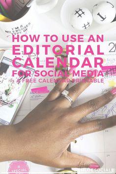 How to Use an Editorial Calendar for Social Media (+ A Free Calendar Printable