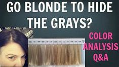 Going Gray/Going Grey: Do You Want to Go Blonde to Cover ...