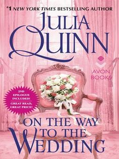 Title details for On the Way to the Wedding with 2nd Epilogue by Julia Quinn