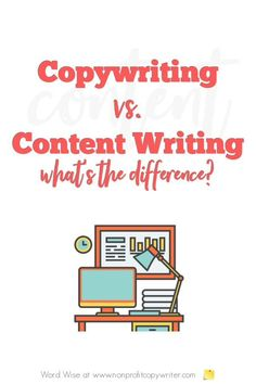 Copywriting vs Content Writing: What's the Difference? - vs content writing: what's the difference? with Word Wise at Nonprofit Copywriter - Content Marketing Strategy, Inbound Marketing, Online Marketing, Social Media Marketing, Blog Writing Tips, Blog Tips, Writing Process, Persuasive Writing, Writing Rubrics