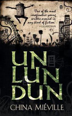 Review: UnLunDun China Mieville