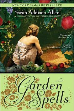 Garden Spells by Sarah Addison Allen:  Magical realism