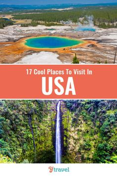 Planning to visit the USA? Here are 17 cool places to visit in the US for your travel bucket list that you may not have heard of. Don't take a USA vacation or USA road trip before seeing these USA travel tips! Best states to visit, incredible outdoor travel destinations, waterfalls, national parks, hiking trails with kids, and more cool USA travel destinations #Travel #USA #America #roadtrip #roadtrips #familytravel #bucketlist #bucketlisttravel #vacation #traveling #traveller #USAtravel
