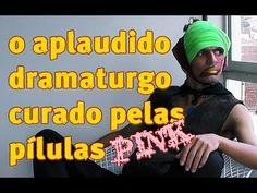 O APLAUDIDO DRAMATURGO CURADO PELAS PÍLULAS PINK - TEASER