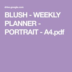 BLUSH - WEEKLY PLANNER - PORTRAIT - A4.pdf